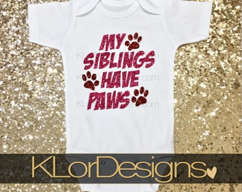 My Siblings have Paws, Baby Girl outfit, baby shower gift, birth announcement, siblings have tails