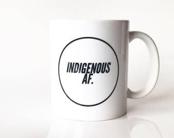 Indigenous AF mug