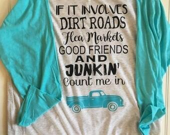 Junkin Shirt, Flea Market Vintage Shirt, Farmhouse Pickin Raglan, Adult Raglan, Farmhouse Shirt, Dirt Roads, Flea Markets, Old Truck Shirt