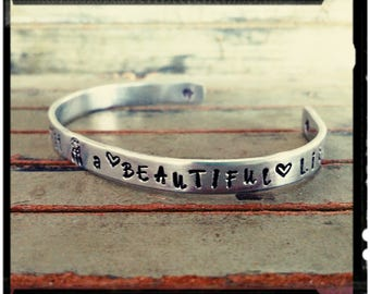 Silver Cuff - Hand Stamped Quote ' You are what makes it a beautiful life ' Dreamcatcher//Feather//Flower//Heart - 1100 Series Aluminum/Gift