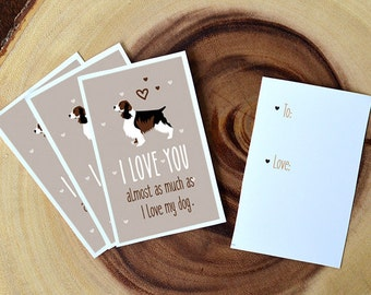 "Spaniel Card Download- ""I love you almost as much as I love my dog"" - A fun printable dog card for Valentines Day or any other day!"