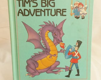 "Vintage Raggedy Ann and Andy ""Tim's Big Adventure"" Children's Book 1980's Hardcover"