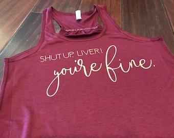 Shut Up, Liver!  You're Fine