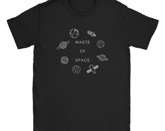 Waste of Space Shirt