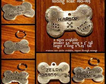 SLIDING SCALE Custom Dog ID tags - hand stamped - 2 sizes to choose from - Customizable