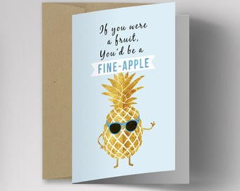 Fine-Apple Card, Pineapple, Mother's Day Card, Funny Greeting Card, Friendship Card,  Card for Him, Card for Her, For Friends, Anniversary