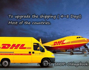 Only for Upgrade to the DHL ( 4~8 business days ) shipping