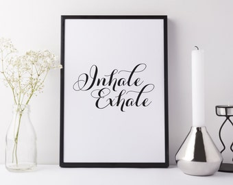 Typographic print, black and white | Inhale Exhale