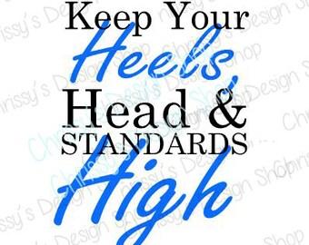 inspiration svg / heels svg / awesome woman svg / high standards svg / dxf / eps / png / pdf / inspirational clip art / vinyl crafts
