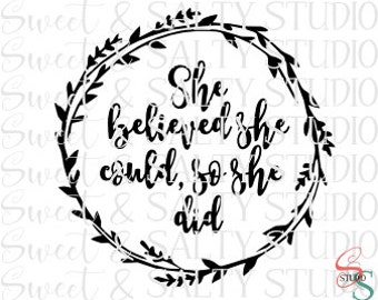 she believed she could so she did digital file