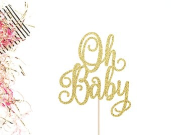 Oh Baby Cake Topper | Baby Shower Cake Topper | Gender Reveal | Baby Shower Decor | Baby Boy or Baby Girl Topper | Glittery Cake Topper
