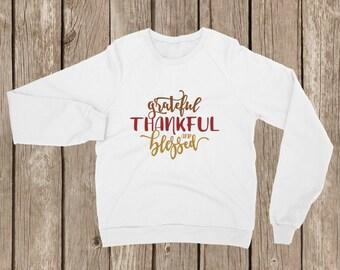 Grateful, Thankful & Blessed Fleece Sweatshirt   Autumn Fleece Sweatshirt   Fall Fleece Sweatshirt