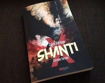 SHANTI EXTREME VERSION - (Italian Edition) - Book signed by the Author