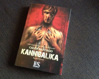 KANNIBALIKA (Italian Edition) - Book signed by the Author