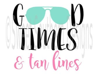 Tan lines etsy good times and tan lines beach sunglasses svg instant download design for cricut or silhouette fandeluxe Ebook collections