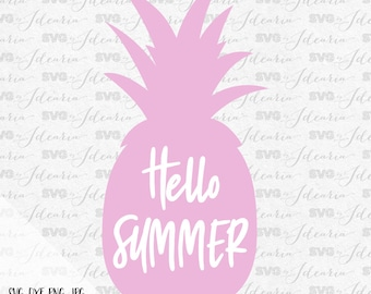 Hello Summer Pineapple Svg Beach Svg Svg Saying Summer Svg Summer Quotes Summer Beach svg Svg Summer Silhouette Cricut Svg Files Summer