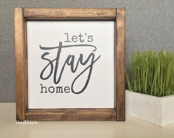 Lets Stay Home | painted frame