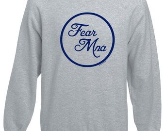 Fear Mná Sweatshirt