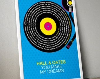 Hall And Oates - You Make My Dreams Song Lyrics Wall Art Poster Print.