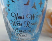 Your wings were ready memorial candle tea light holder. Rememberence sympathy gift, pet memorial, infant loss, condolence gift, funeral
