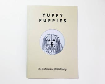 Yuppy Puppy: The Real Canines of Canterbury