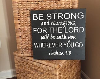 Be strong and courageous sign Joshua 1:9, Art Scripture,e, Religious Gifts, Christian Wall Art, Religious Sign, Bible Scripture