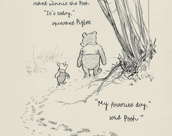 What day is it?...  - Winnie the Pooh Quotes - classic vintage style  poster print based on original drawing by E.H. Shepard #13
