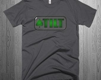 Tilt Poker T Shirt Men's Available in Black, Forest Green, Slate Grey and Asphalt Poker Saying Texas Hold em