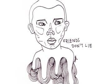 11x14 Friends Don't Lie Eleven- Stranger Things art print