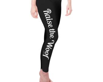 Raise The Woof Women's Leggings