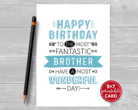 printable birthday card brother happy birthday to the most