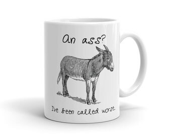 Funny Donkey Coffee Mug | Animal Gift Coffee Mug | Statement Quote Mug | Donkey Coffee Mug | Donkey Pun | Donkey Art | Animal Pun Mug
