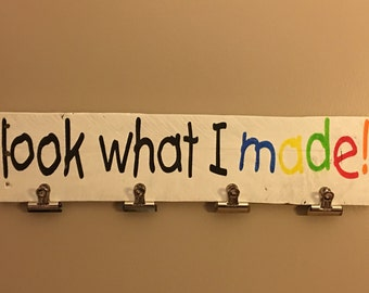 Rustic sign 'Look what I made', children's artwork display, artwork clips, playroom decor, wood signs, pallet sign