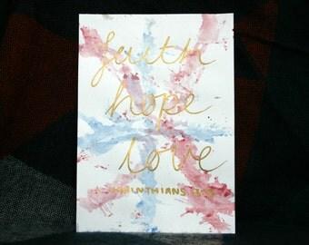 Handmade A5 Calligraphy Print 'FAITH HOPE LOVE'