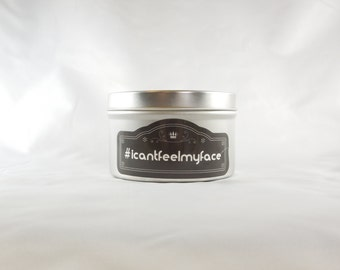 Margarita Scented 8oz Soy Aromatherapy Candle: #icantfeelmyface. Funny Handmade Candle. Adult Novelty Gift.
