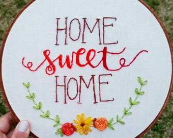 Home Sweet Home • Hand Embroidery