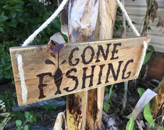 """Hand Made Wooden Sign - """"Gone Fishing"""" - Rustic Wood Burned Fishing Sign"""