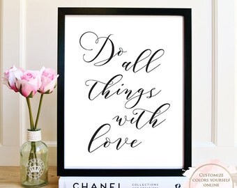 Printable wall art, Do All Things With Love, Printable Quote, Wall Art Prints, Printable Art, Home decor, Printable Gift, Inspirational Art.