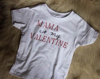 Mama Is My Valentine Graphic Tee, Youth, Toddler Valentines TShirt, Cupid, Love, Babys First Valentine's, Mama