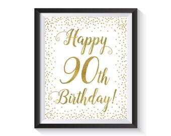 Happy 90th Birthday sign, Gold confetti Birthday Party Decorations, 90 Birthday sign 90th Birthday gift, Printable 8x10 Birthday décor ideas