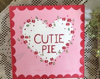 Conversation Heart Art, Cutie Pie Valentine, Valentine Decor, Heart Sign, Vintage Valentine, Wood Sign