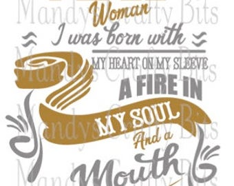 SVG and DXF May  Woman Born With My Heart On My Sleeve