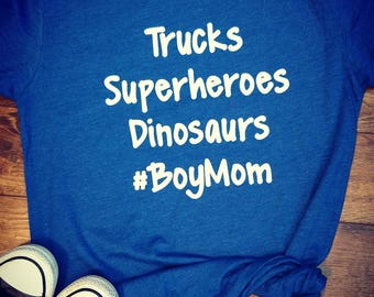 Trucks superheroes dinosaurs boy mom comfy soft tee shirt