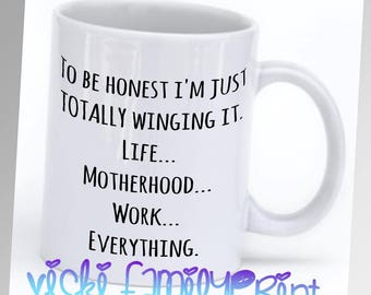 Totally winging it cup mug tea coffee novetly gift