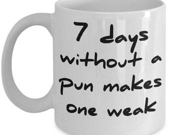 Funny Grammar Mugs - 7 Days Without A Pun - Ideal English Language Gifts