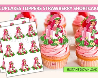 Strawberry Shortcake Cupcake Toppers, Party Printables, Digital File