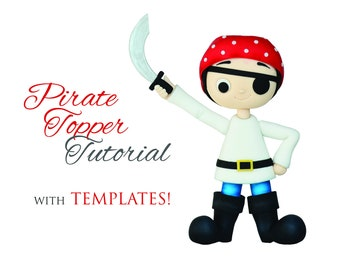 Pirate Cake Topper TUTORIAL with TEMPLATES