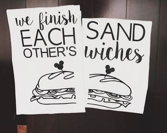 We Finish Each Others Sandwiches / Disney Couples Shirts / Best Friend Shirts/Couples Shirts/ His and Hers /