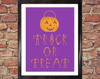 Trick or Treat, Halloween poster, Holiday Decor, Jack o Lantern, Graphic Word Art, Skeletons, Digital print, Download, Halloween printable
