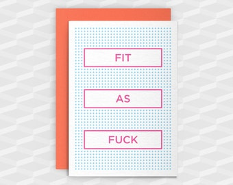 Rude Greeting Cards|Offensive Cards|FIT AS F@CK|Rude Cards|Crude Card|Blank Cards|Banter Birthday|Sarcasm|Inappropriate Cards|Rude funny